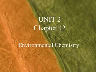 UNIT 2 Chapter 12