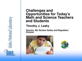 Challenges and Opportunities for Today's Math and Science Teachers and Students