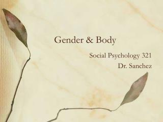 Gender & Body
