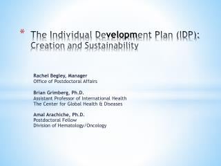 The Individual De velopm ent Plan (IDP): Creation  and Sustainability