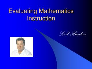 Evaluating Mathematics Instruction