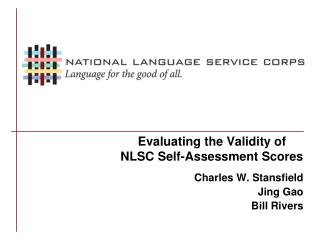 Evaluating the Validity of  NLSC Self-Assessment Scores