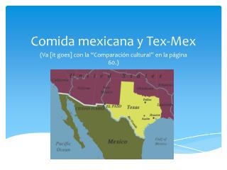Comida  mexicana  y Tex-Mex