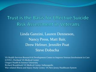 Trust is the Basis for Effective Suicide Risk Assessment in Veterans