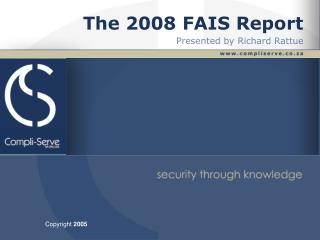 The 2008 FAIS Report