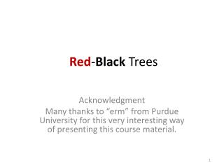 Red - Black  Trees