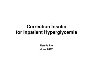 Correction Insulin  for Inpatient Hyperglycemia