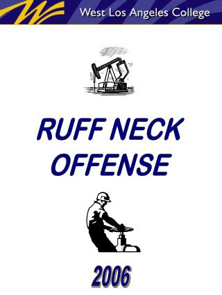 RUFF NECK OFFENSE