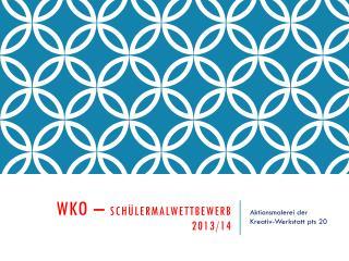 WKO –  Schülermalwettbewerb 2013/14