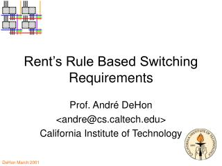Rent's Rule Based Switching Requirements