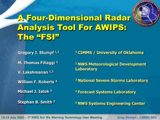 "A Four-Dimensional Radar Analysis Tool For AWIPS: The ""FSI"""