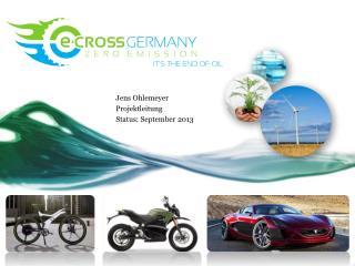 Jens Ohlemeyer Projektleitung Status:  September 2013