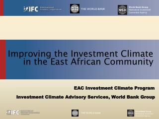 Improving the Investment Climate in the East African Community