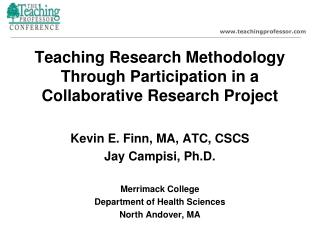 Teaching Research Methodology Through Participation in a Collaborative Research Project