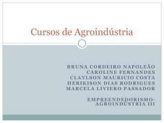 Cursos  de  Agroindústria