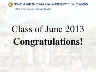 Class of June 2013 Congratulations!
