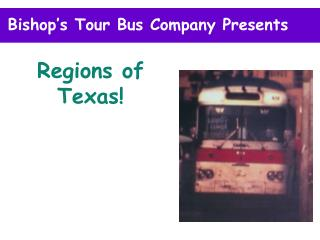 Bishop's Tour Bus Company Presents