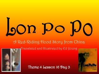 Theme 4 Lesson 16 Day 3