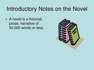 Introductory Notes on the Novel