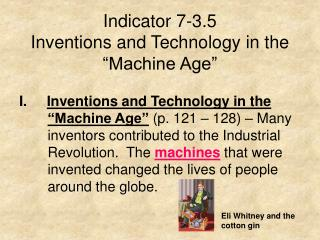 "Indicator 7-3.5 Inventions and Technology in the ""Machine Age"""