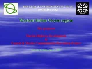 Western Indian Ocean region The proposed Marine Highway Development  &