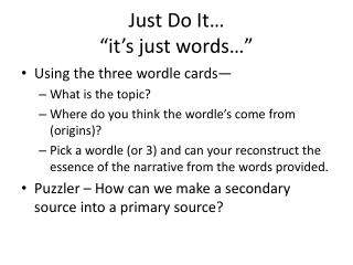 "Just Do It… ""it's just words…"""