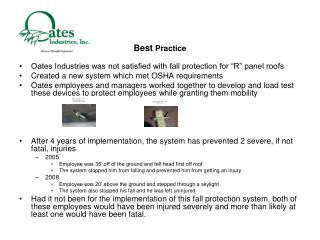 Oates Industries was not satisfied with fall protection for �R� panel roofs