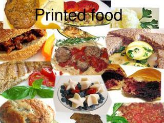 Printed food