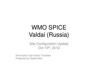 WMO SPICE Valdai (Russia)