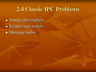 2.4 Classic IPC Problems