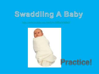 Swaddling A Baby
