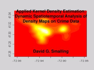 Applied Kernel Density Estimation:  Dynamic Spatiotemporal Analysis of Density Maps on Crime Data