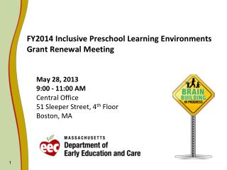 FY2014 Inclusive Preschool Learning Environments Grant Renewal Meeting
