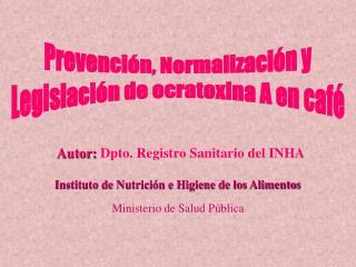 Prevención, Normalización y Legislación de ocratoxina A en café