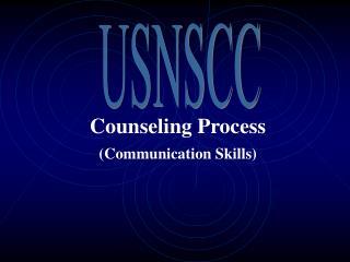 Counseling Process (Communication Skills)