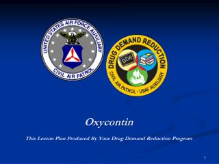 Oxycontin This Lesson Plan Produced By Your Drug  Demand  Reduction Program