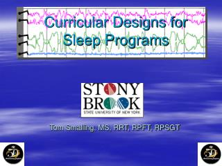 Curricular Designs for Sleep Programs