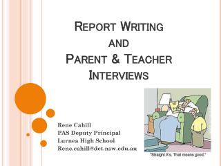 Report Writing  and  Parent & Teacher Interviews