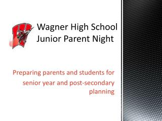 Wagner High School Junior Parent Night