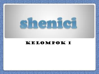 shenici