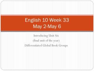 English 10 Week 33 May 2-May 6