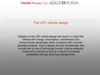 The LRV vehicle design