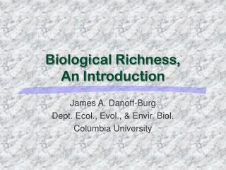 Biological Richness,  An Introduction