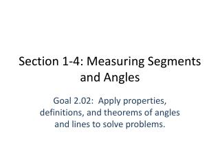 Section 1-4: Measuring Segments and Angles