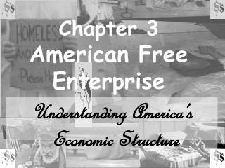 Chapter 3 American Free Enterprise