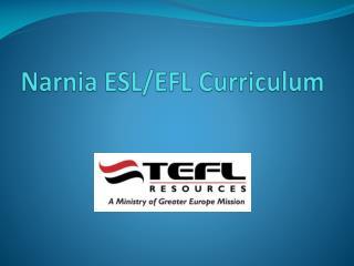 Narnia ESL/EFL Curriculum
