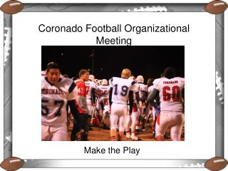 Coronado Football Organizational Meeting