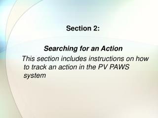 Section 2:  Searching for an Action