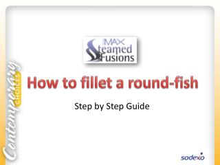 How to fillet a round-fish