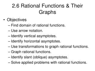 2.6 Rational Functions & Their Graphs